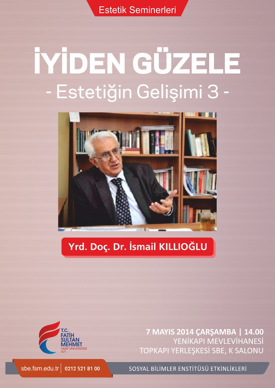 http://sbe.fatihsultan.edu.tr/resimler/upload/Iyiden-Guzele-Estetigin-Gelisimi-3-Semineri-1060514.jpg